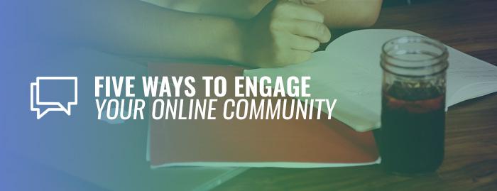 build engagement, online communities, insightrix communities, engagement