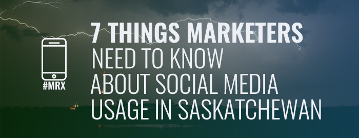 7-Things-Marketers-Need-to-Know-About-Social-Media-Usage-in-Saskatchewan-Banner Insightrix Research Insightrix-Research Marketing Market-Research Neuroscience Neuromarketing