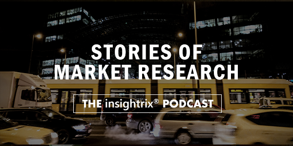 Stories-of-Market-Research, The-Insightrix-Podcast, Market-Research-Podcast